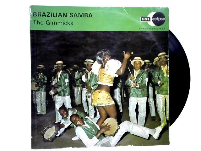 Brazilian Samba LP 1st by The Gimmicks
