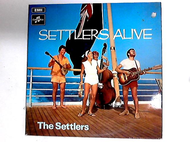 Settlers Alive LP by The Settlers