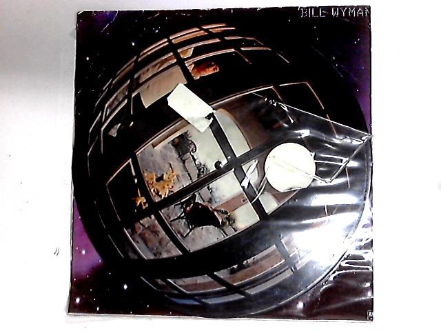 Bill Wyman LP Pic Disc by Bill Wyman