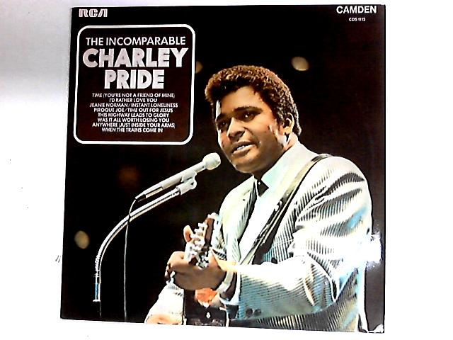 The Incomparable Charley Pride Comp by Charley Pride