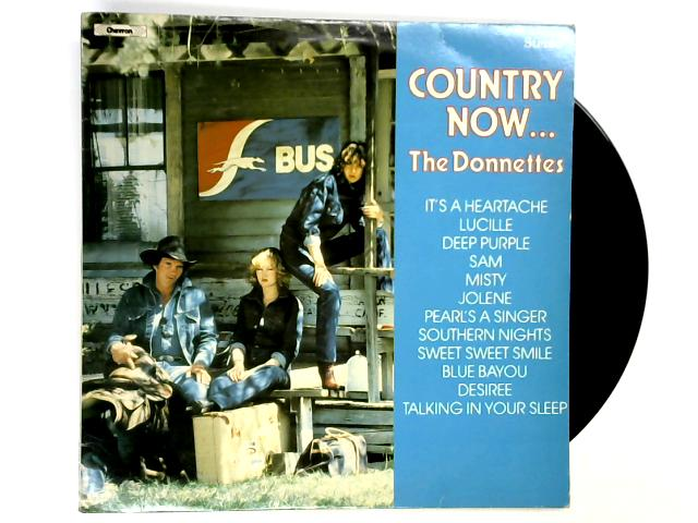Country Now... LP 1st By The Donnettes