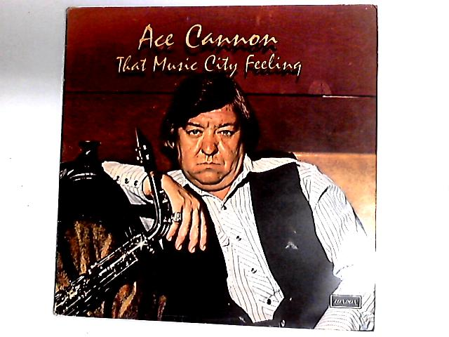 That Music City Feeling LP by Ace Cannon