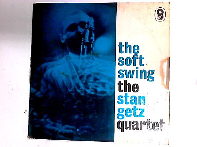 The Soft Swing LP by Stan Getz Quartet