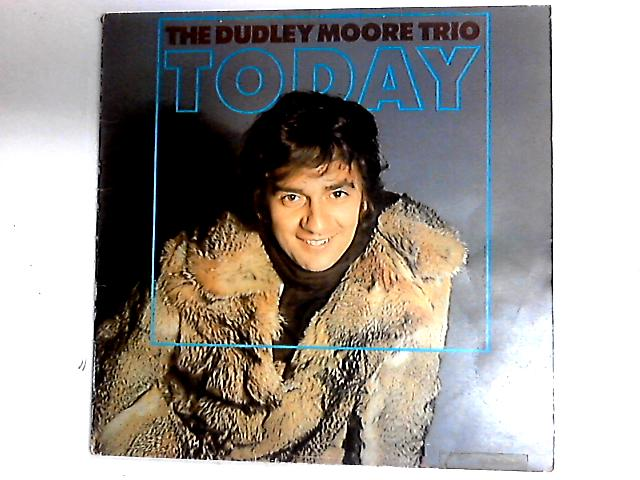 Today LP by Dudley Moore Trio