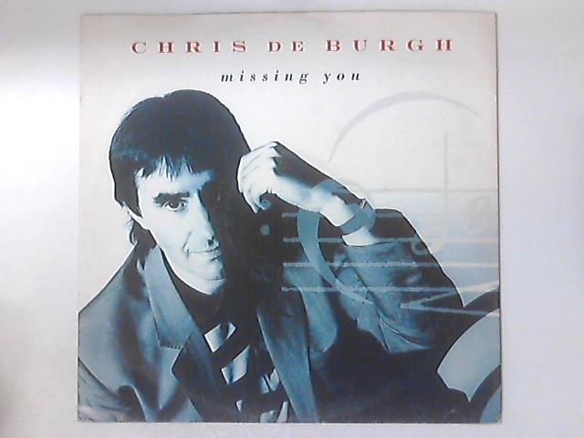 Missing You by Chris de Burgh