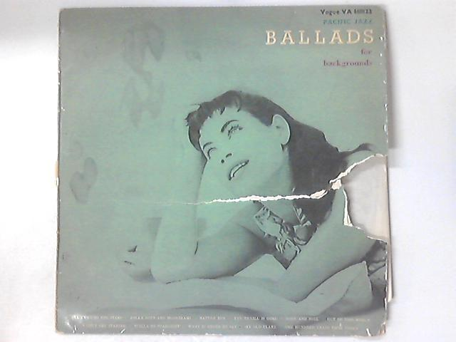 Ballads For Backgrounds by Various
