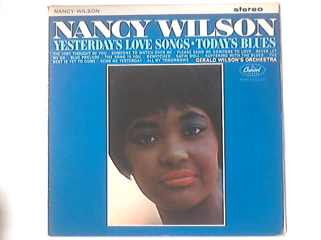 Yesterday's Love Songs • Today's Blues by Nancy Wilson