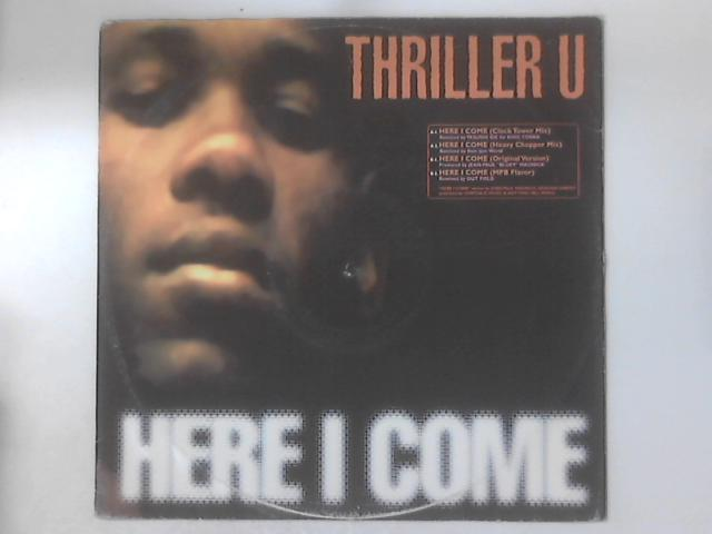 Here I Come By Thriller U