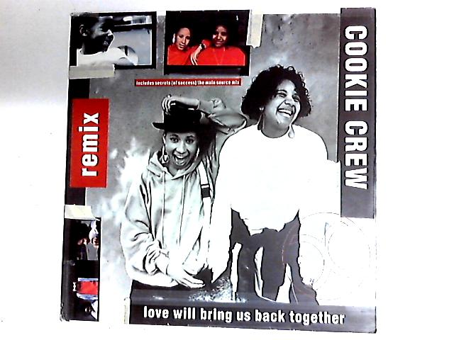 Love Will Bring Us Back Together 12in by The Cookie Crew