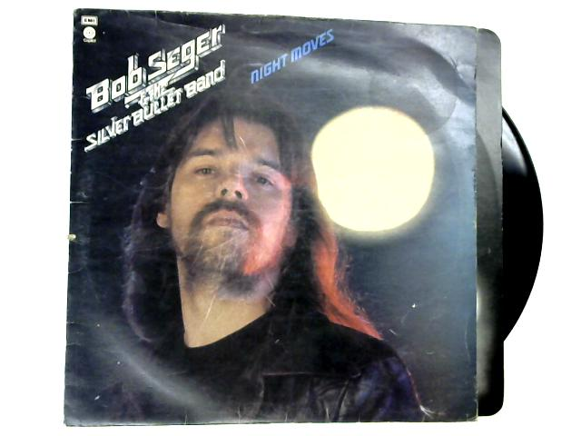 Night Moves LP by Bob Seger & The Silver Bullet Band