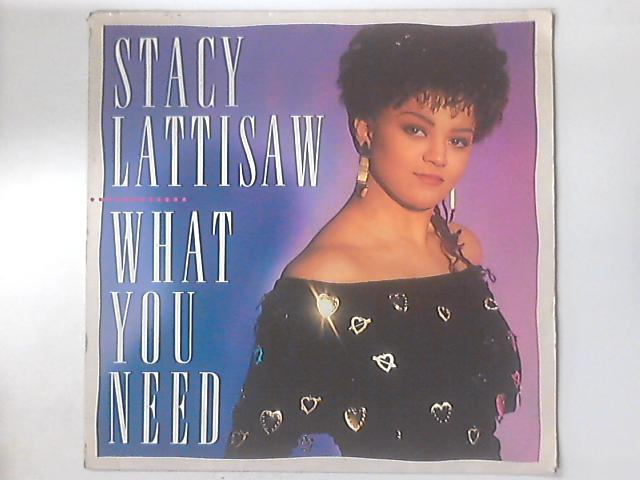 What You Need by Stacy Lattisaw
