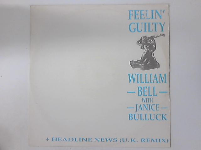 (I Don't Want To Wake Up) Feelin' Guilty / Headline News by William Bell