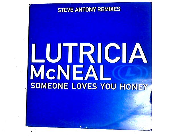 Someone Loves You Honey (Steve Anthony Remixes) 12in By Lutricia McNeal