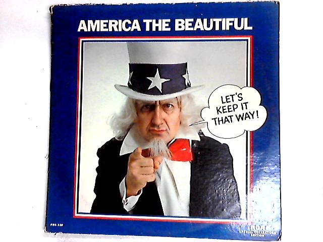 America The Beautiful (Let's Keep It That Way) 2 x LP Comp by Various