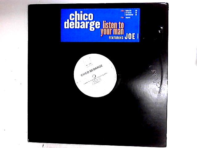 Listen To Your Man 12in by Chico DeBarge