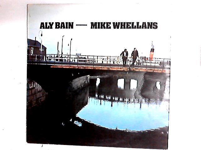 Aly Bain - Mike Whellans LP by Aly Bain