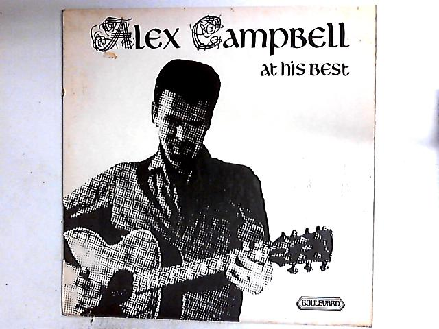 Alex Campbell At His Best LP by Alex Campbell