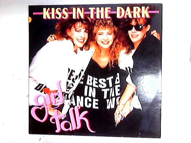 Kiss In The Dark 12in By Girl Talk