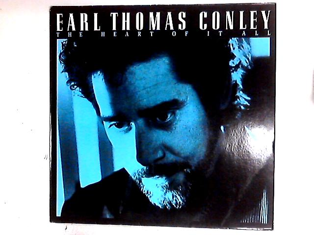 The Heart Of It All LP by Earl Thomas Conley
