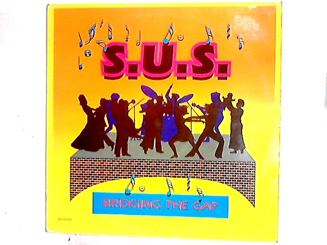 Bridging The Gap LP By S.U.S. Band