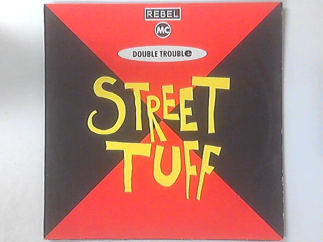 Street Tuff by Rebel MC