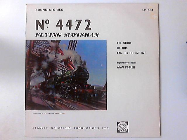 """â""""– 4472 Flying Scotsman - The Story Of This Famous Locomotive by Alan Pegler"""