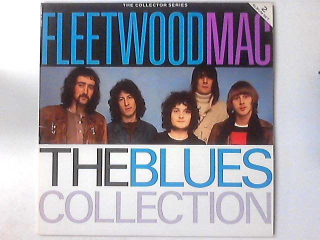 The Blues Collection by Fleetwood Mac
