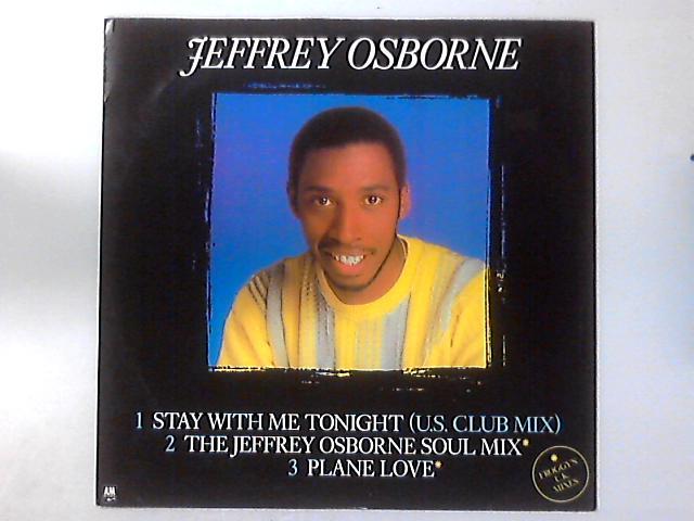 Stay With Me Tonight By Jeffrey Osborne