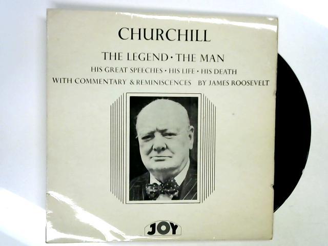 Churchill - The Legend, The Man LP by James Roosevelt