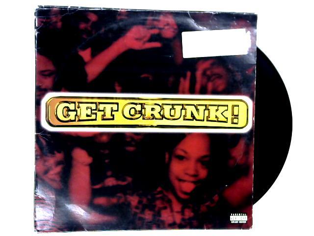 Get Crunk (Da Album) 2xLP by Various