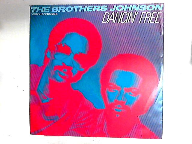 Dancin' Free 12in by Brothers Johnson