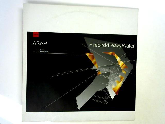 Firebird / Heavy Water 12in by ASAP