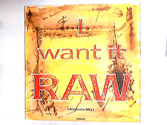 I Want It Raw 12in by Spandau Ballet