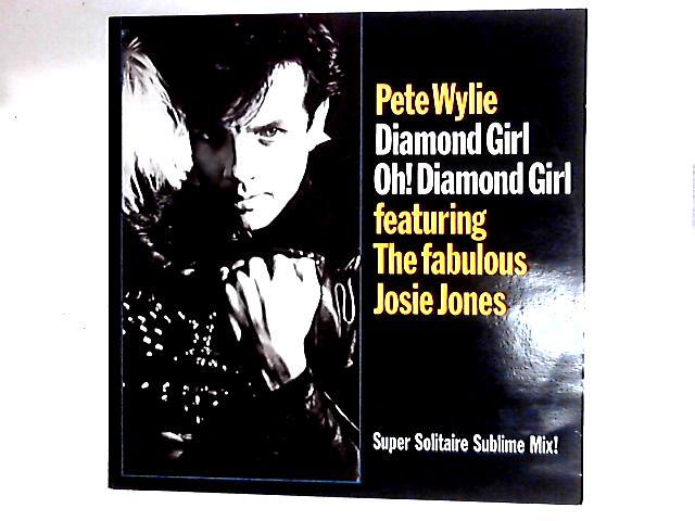 Diamond Girl Oh! Diamond Girl 12in By Pete Wylie