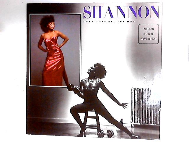 Love Goes All The Way LP by Shannon