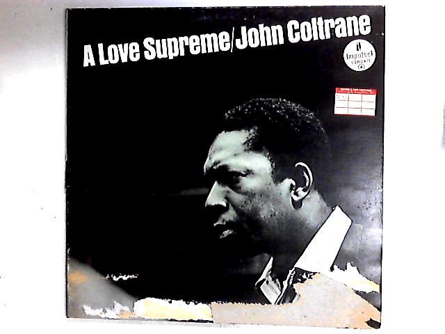 A Love Supreme LP Gat by John Coltrane