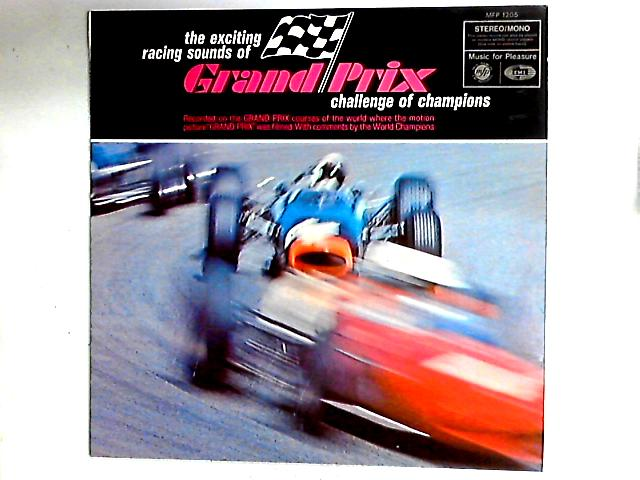 The Exciting Racing Sounds Of Grand Prix LP by No Artist