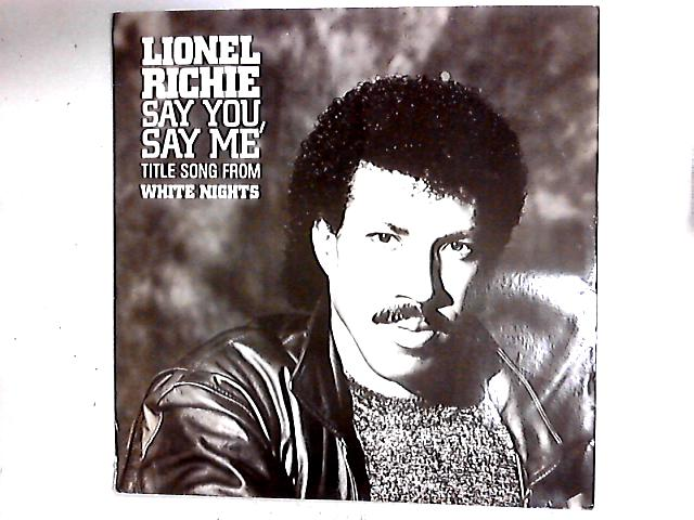 Say You, Say Me 12in by Lionel Richie