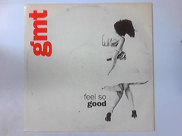 Feel So Good by GMT (3)