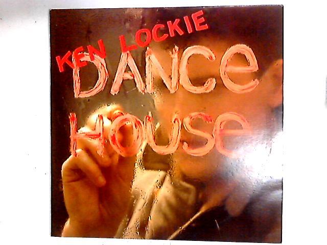 Dance House 12in By Ken Lockie