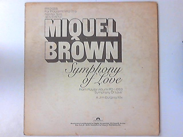 Symphony Of Love By Miquel Brown