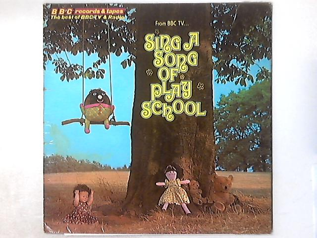 Sing A Song Of Play School LP by Carol Chell