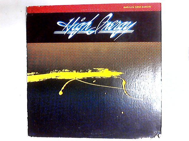 Shoulda Gone Dancin' LP By High Inergy