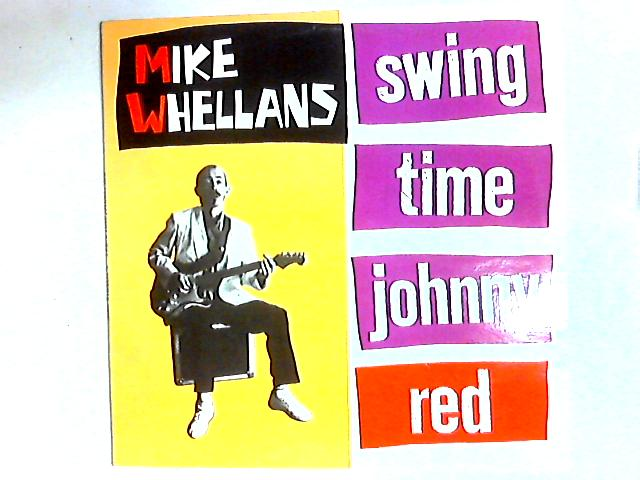 Swing Time Johnny Red LP By Mike Whellans