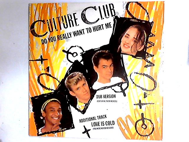 Do You Really Want To Hurt Me 12in by Culture Club