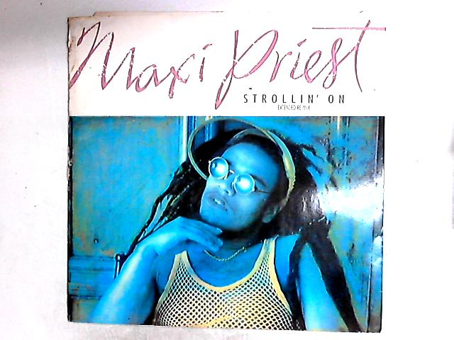 Strollin' On 12in by Maxi Priest