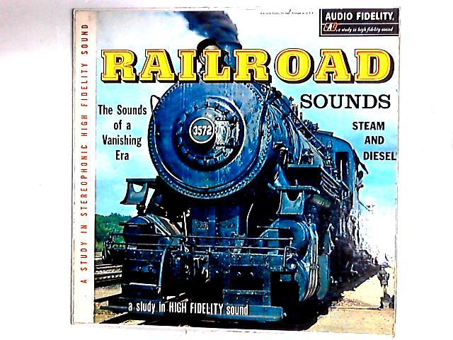 Railroad: Sounds Of A Vanishing Era LP by No Artist