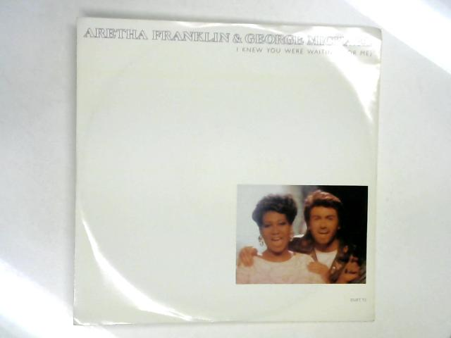 I Knew You Were Waiting (For Me) 12in 1st by Aretha Franklin & George Michael