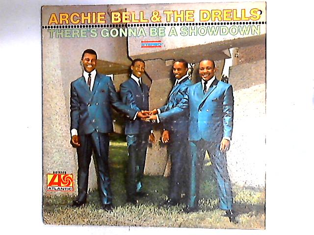 There's Gonna Be A Showdown LP by Archie Bell & The Drells