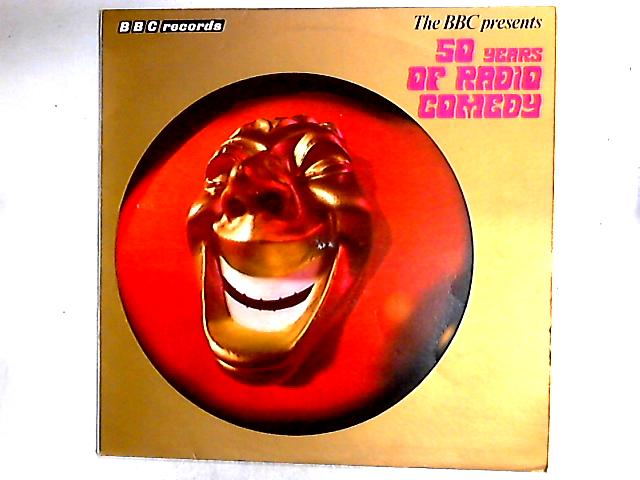 The BBC Presents Fifty Years Of Radio Comedy LP by Various